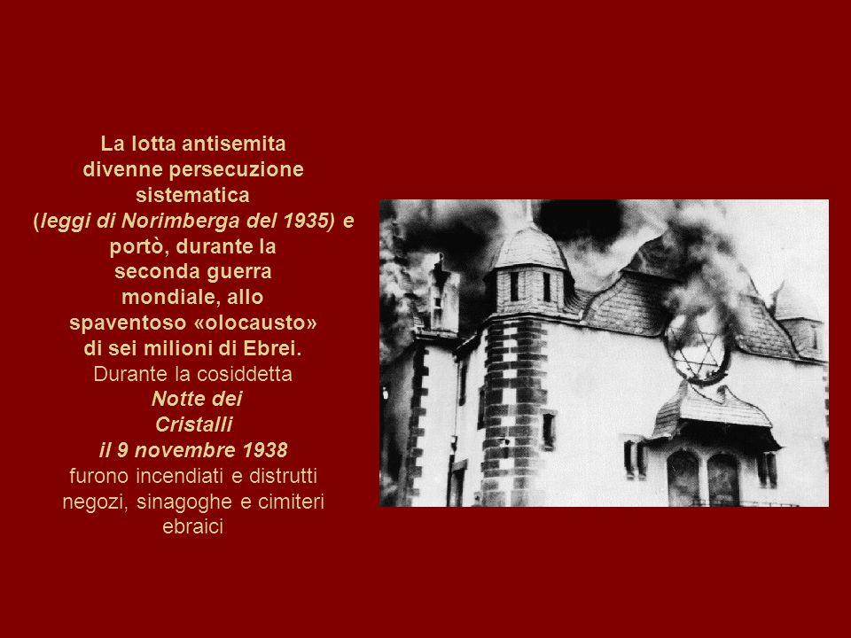 (leggi di Norimberga del 1935) e spaventoso «olocausto»