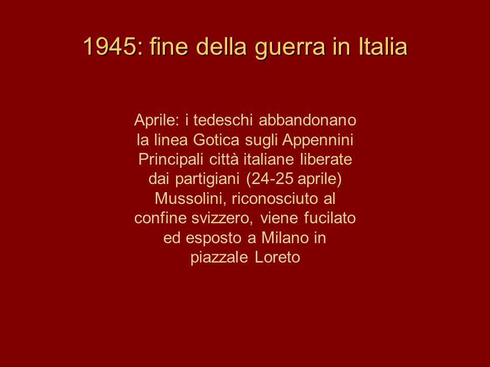 1945: fine della guerra in Italia