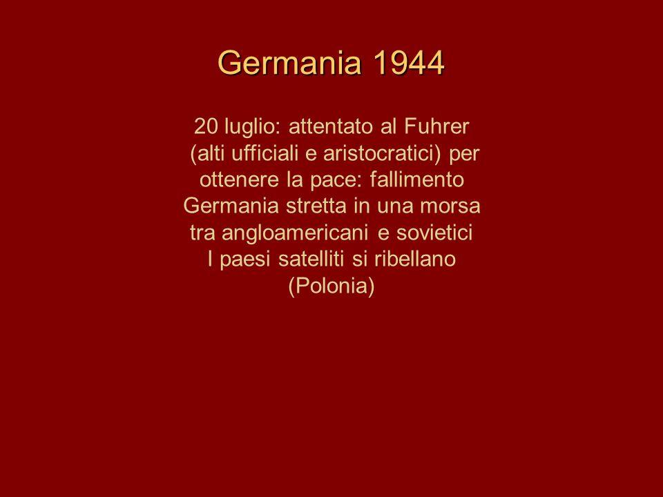 Germania 1944 20 luglio: attentato al Fuhrer