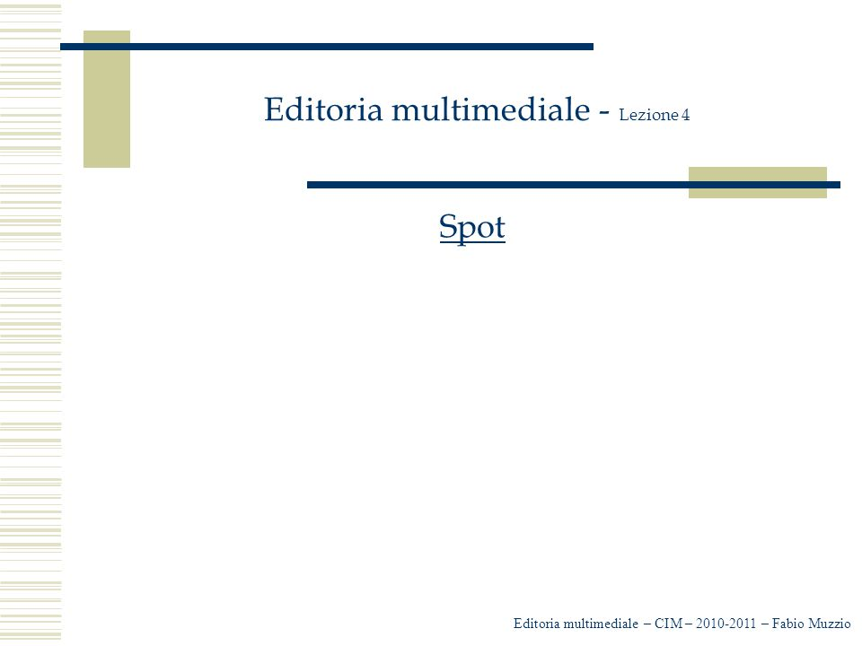 Editoria multimediale - Lezione 4