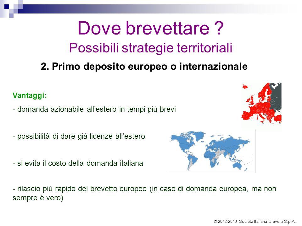 2. Primo deposito europeo o internazionale