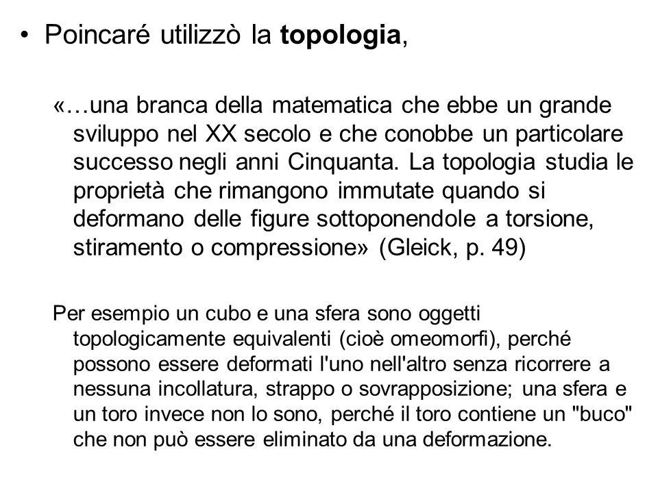 Poincaré utilizzò la topologia,