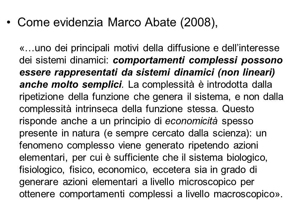 Come evidenzia Marco Abate (2008),