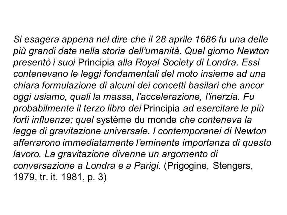 Si esagera appena nel dire che il 28 aprile 1686 fu una delle più grandi date nella storia dell'umanità.