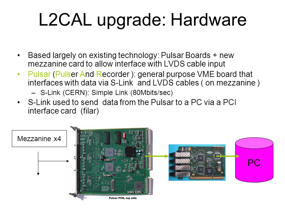 L2CAL upgrade: Hardware