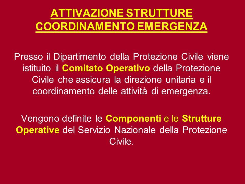ATTIVAZIONE STRUTTURE COORDINAMENTO EMERGENZA