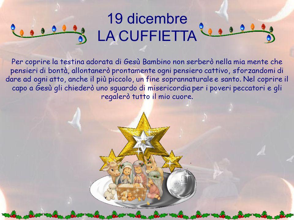 19 dicembre LA CUFFIETTA.