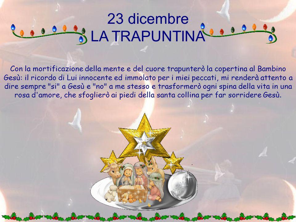 23 dicembre LA TRAPUNTINA