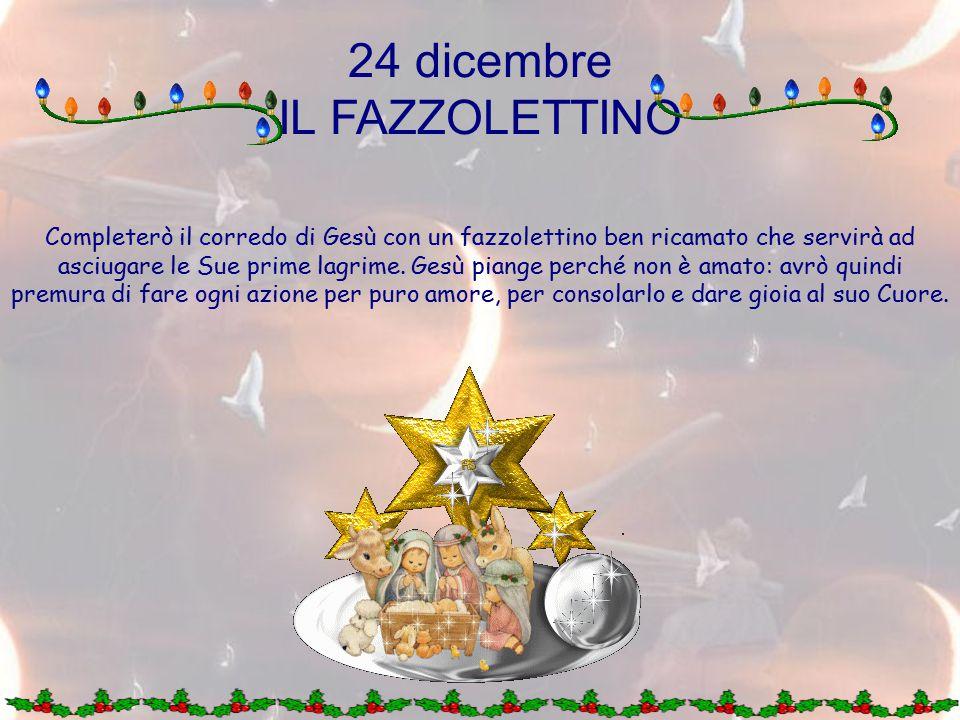 24 dicembre IL FAZZOLETTINO