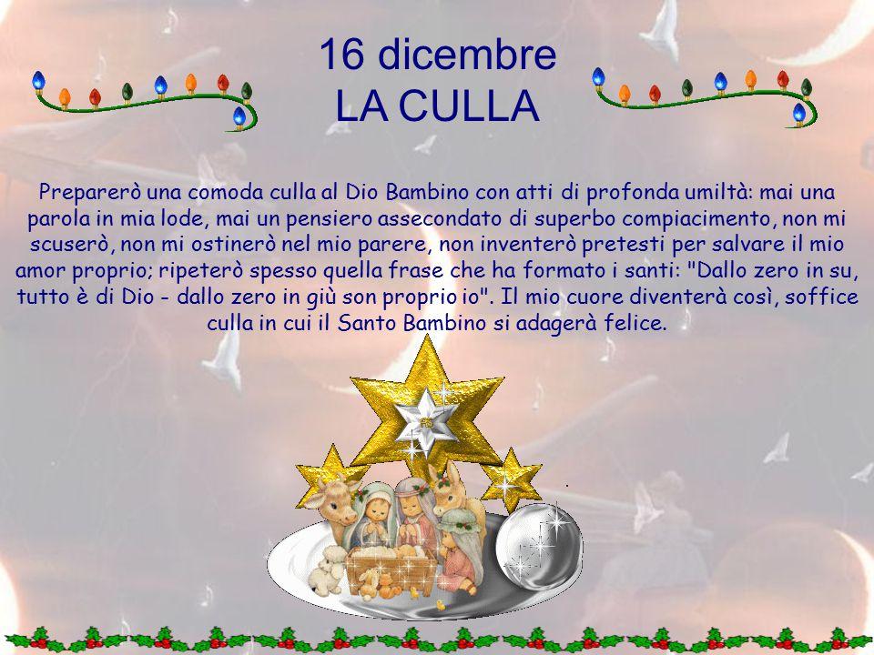 16 dicembre LA CULLA.