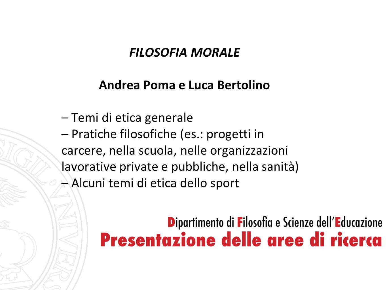 Andrea Poma e Luca Bertolino