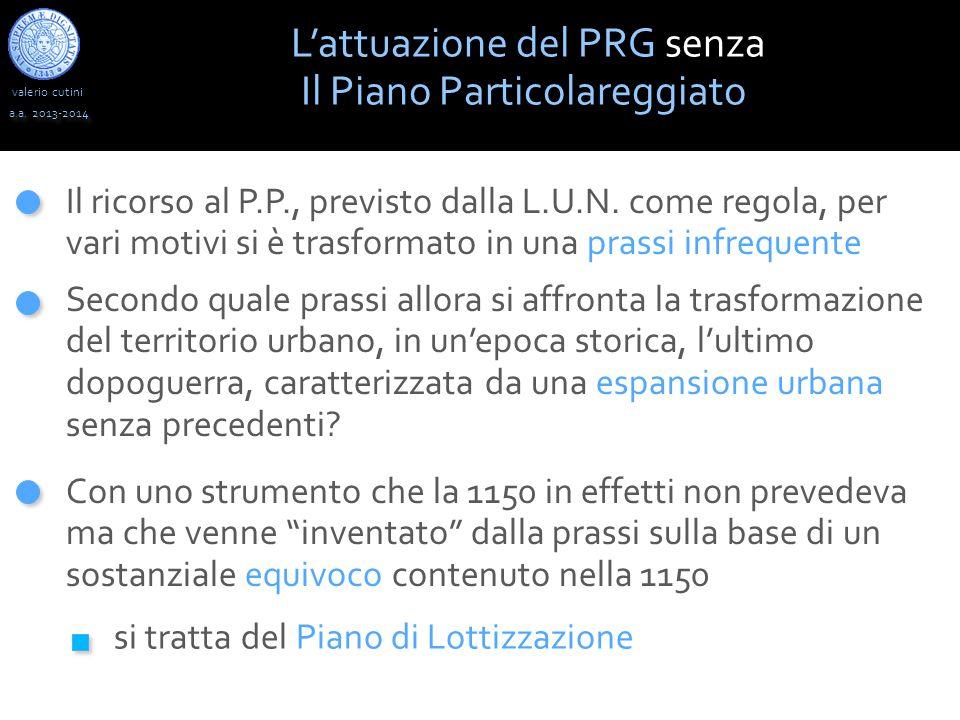 L'attuazione del PRG senza Il Piano Particolareggiato