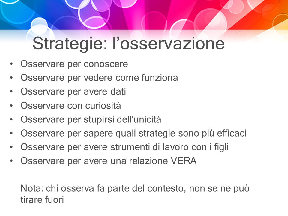 Strategie: l'osservazione