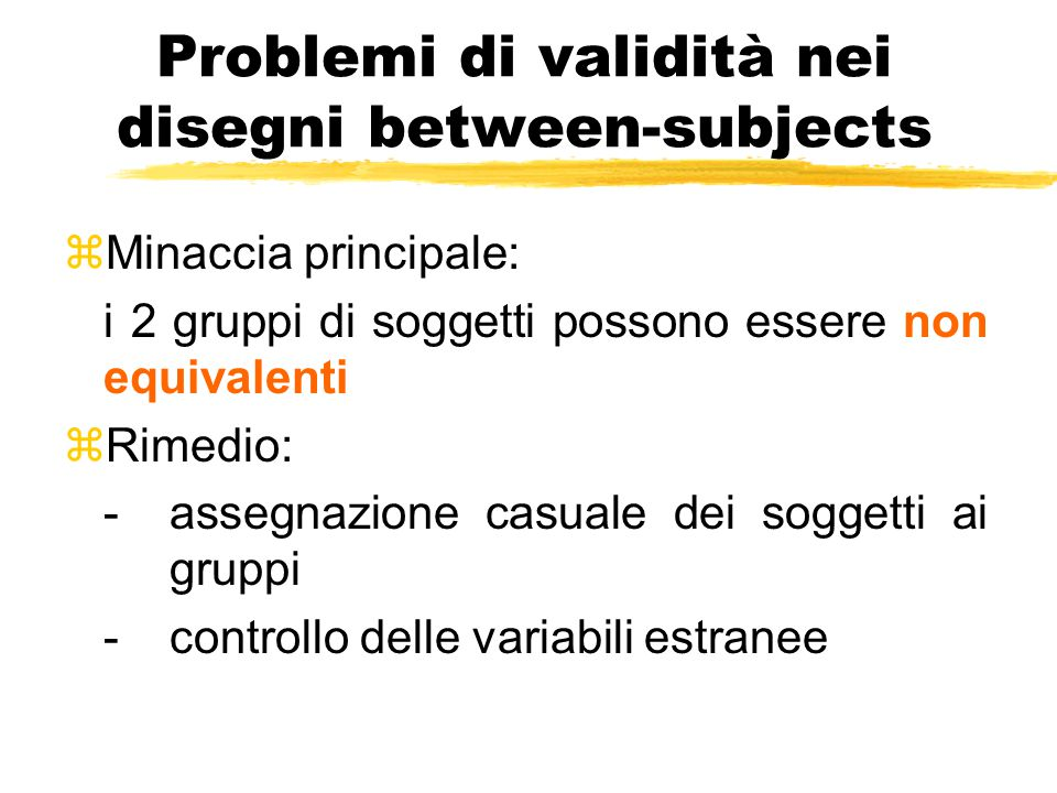 Problemi di validità nei disegni between-subjects