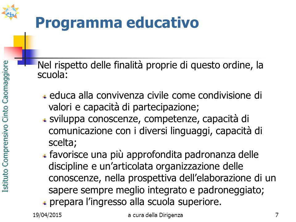 18/12/11 Programma educativo. Nel rispetto delle finalità proprie di questo ordine, la scuola: educa alla convivenza civile come condivisione di.