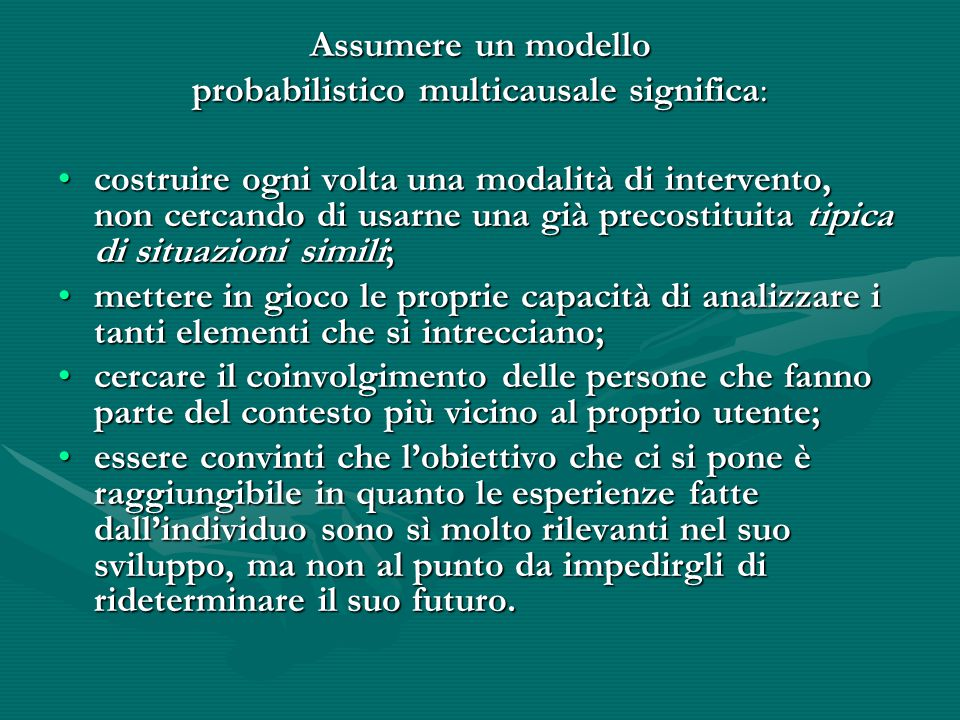 probabilistico multicausale significa: