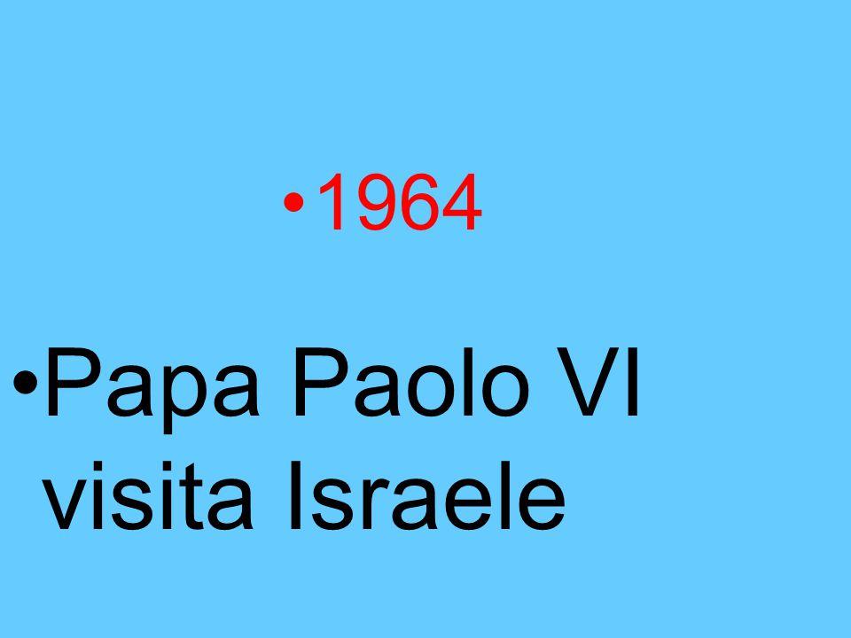 Papa Paolo VI visita Israele