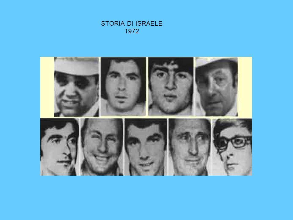STORIA DI ISRAELE 1972 I RESPONSABILI DI QUESTO ATTACCO VERRANNO INDIVIDUATI E UCCISI UNO AD UNO DAI SERVIZI SEGRETI ISRAELIANI MOSSAD .