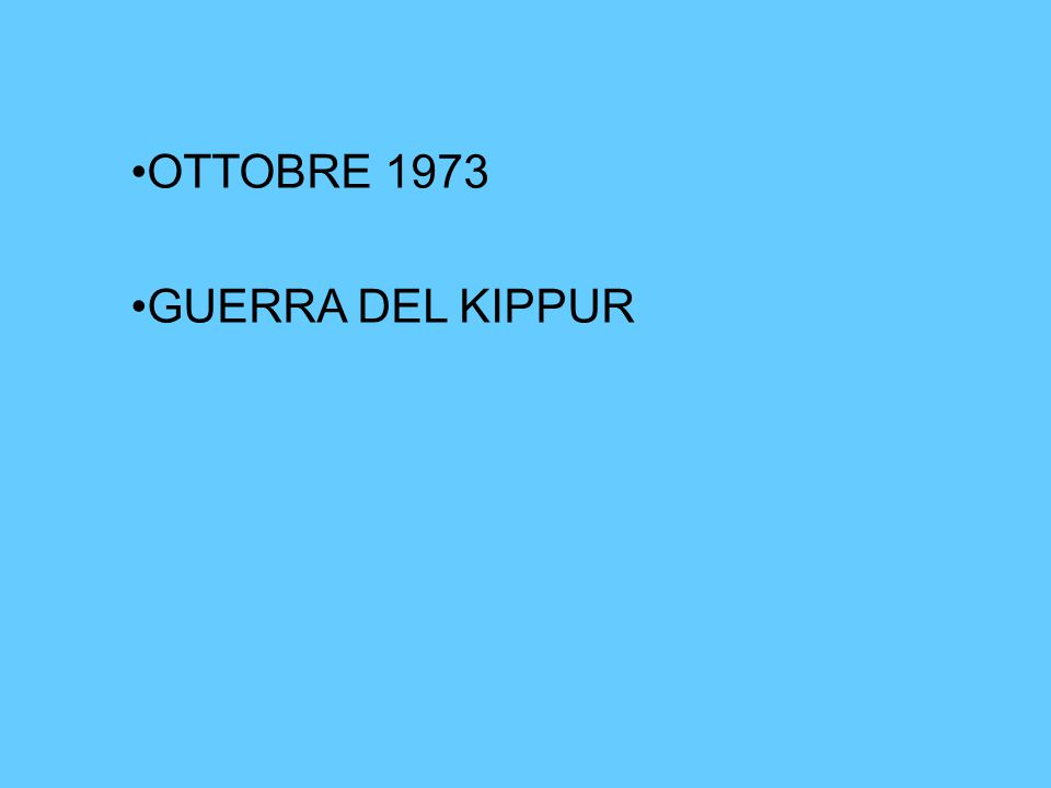 OTTOBRE 1973 GUERRA DEL KIPPUR