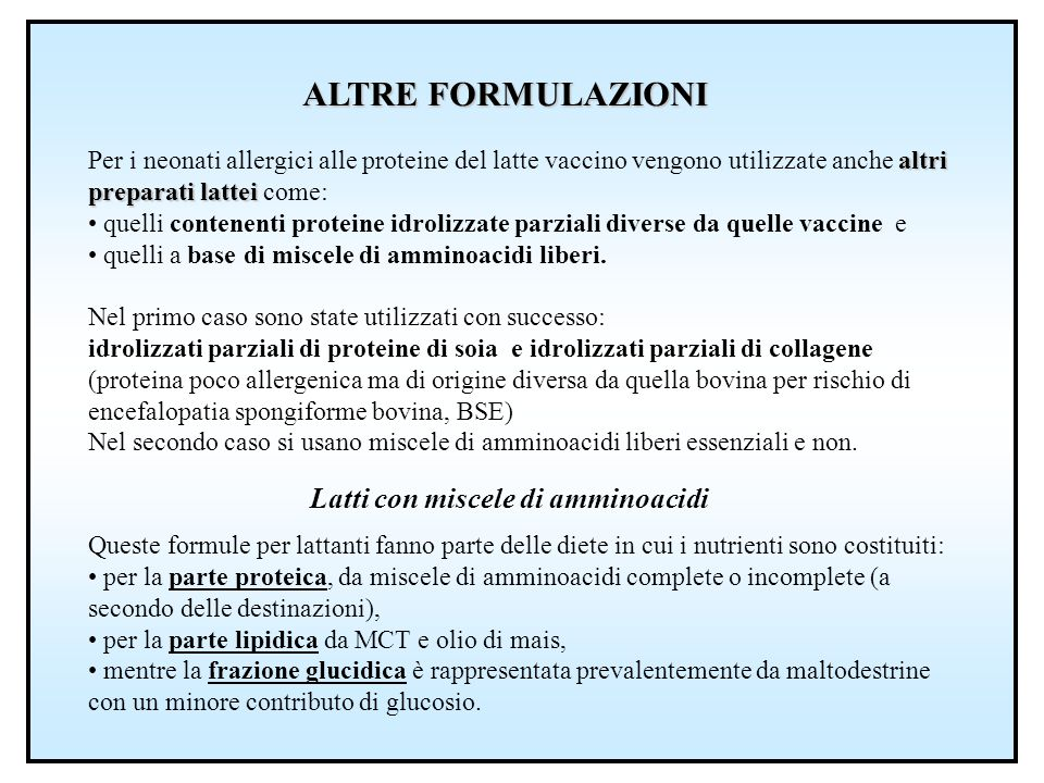 ALTRE FORMULAZIONI Latti con miscele di amminoacidi