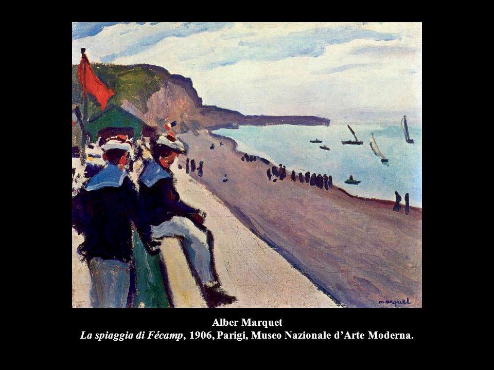 Alber Marquet La spiaggia di Fécamp, 1906, Parigi, Museo Nazionale d'Arte Moderna.