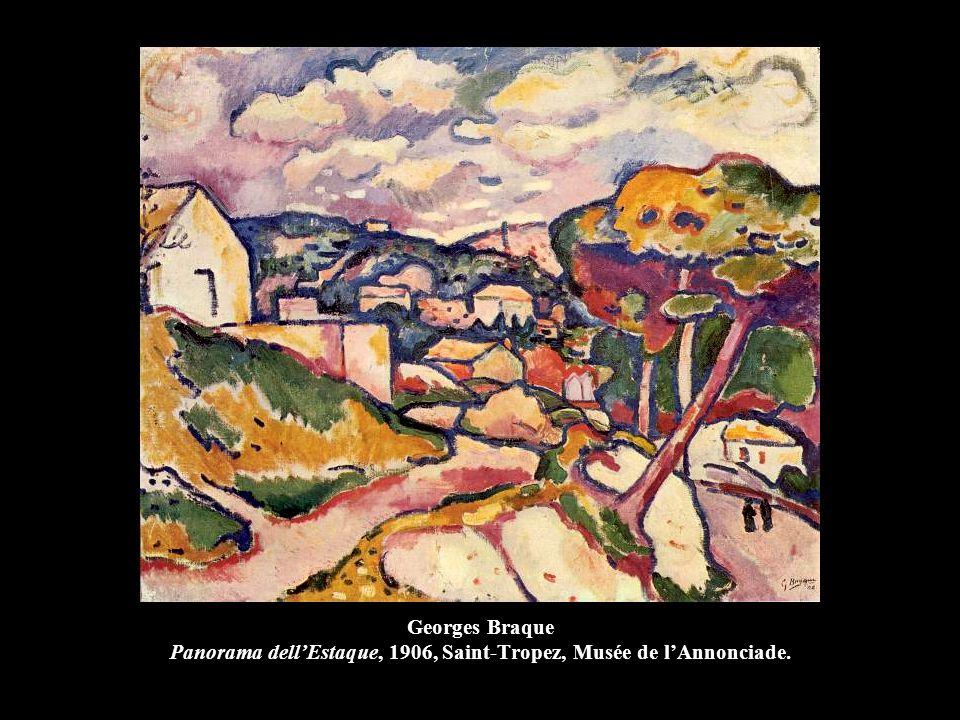 Georges Braque Panorama dell'Estaque, 1906, Saint-Tropez, Musée de l'Annonciade.