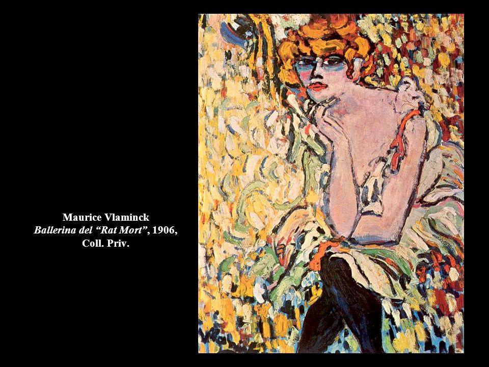 Maurice Vlaminck Ballerina del Rat Mort , 1906, Coll. Priv.