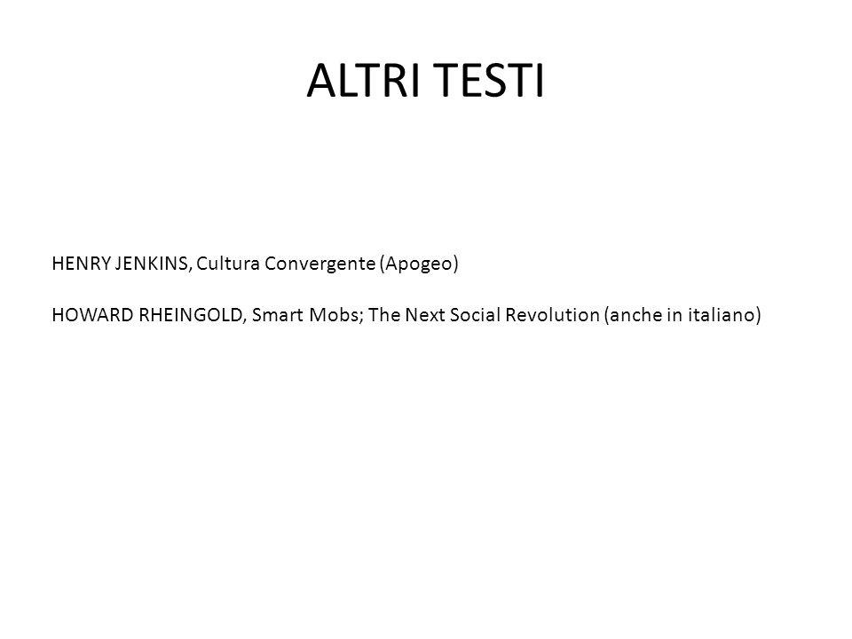 ALTRI TESTI HENRY JENKINS, Cultura Convergente (Apogeo)
