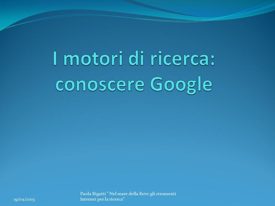 I motori di ricerca: conoscere Google