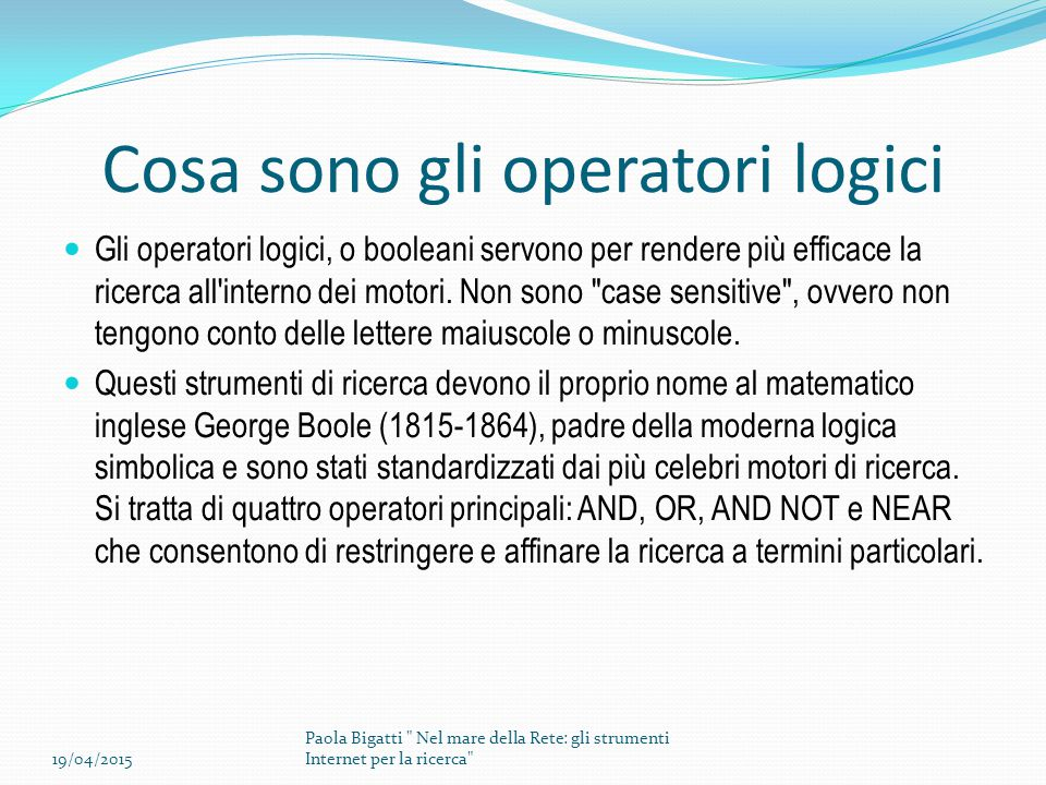 Cosa sono gli operatori logici