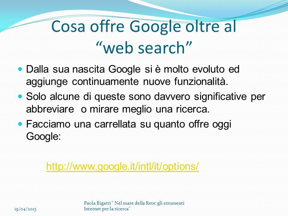 Cosa offre Google oltre al web search