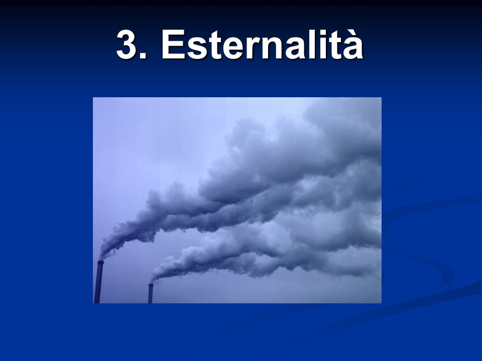 3. Esternalità
