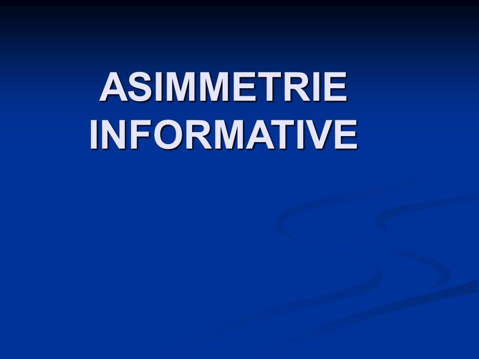 ASIMMETRIE INFORMATIVE