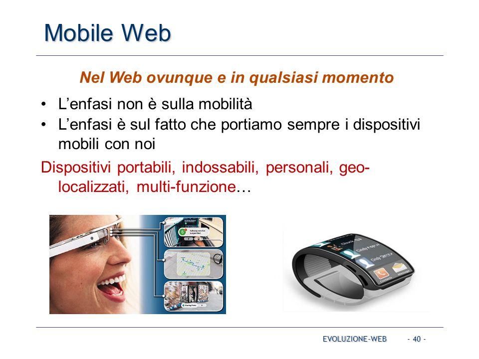 Nel Web ovunque e in qualsiasi momento