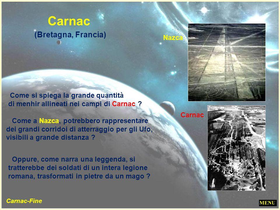 (Bretagna, Francia) Carnac Nazca Come si spiega la grande quantità