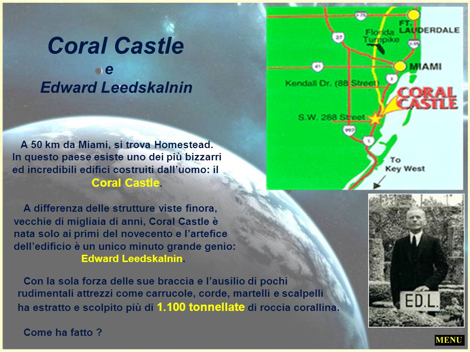 Coral Castle e Edward Leedskalnin