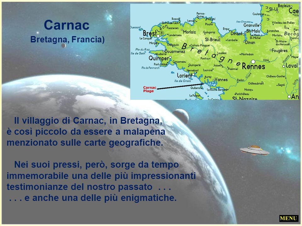 Il villaggio di Carnac, in Bretagna,