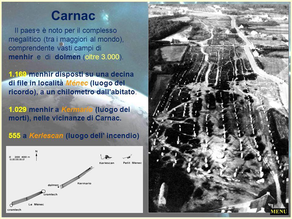Carnac Il paese è noto per il complesso megalitico (tra i maggiori al mondo), comprendente vasti campi di.