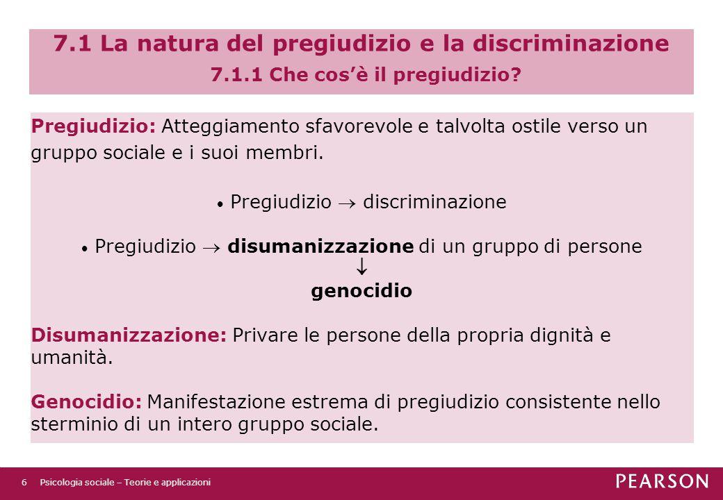 7. 1 La natura del pregiudizio e la discriminazione 7. 1