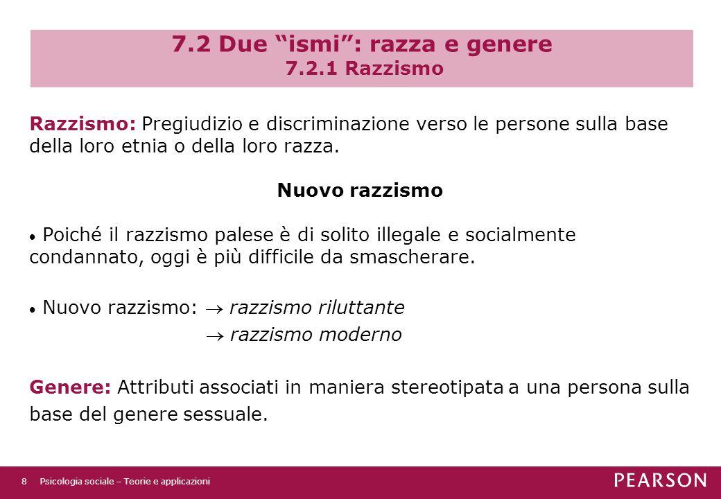 7.2 Due ismi : razza e genere 7.2.1 Razzismo