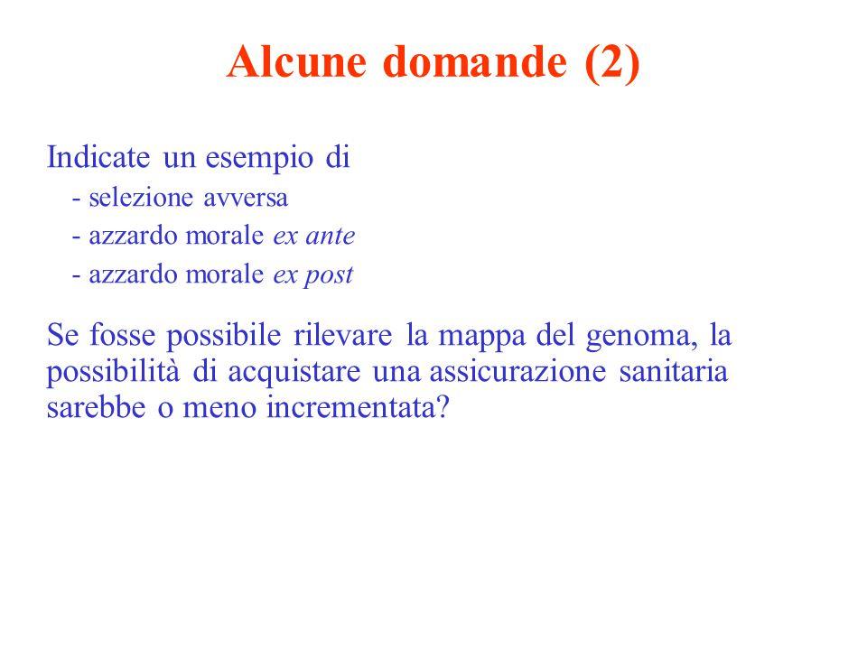 Alcune domande (2) Indicate un esempio di