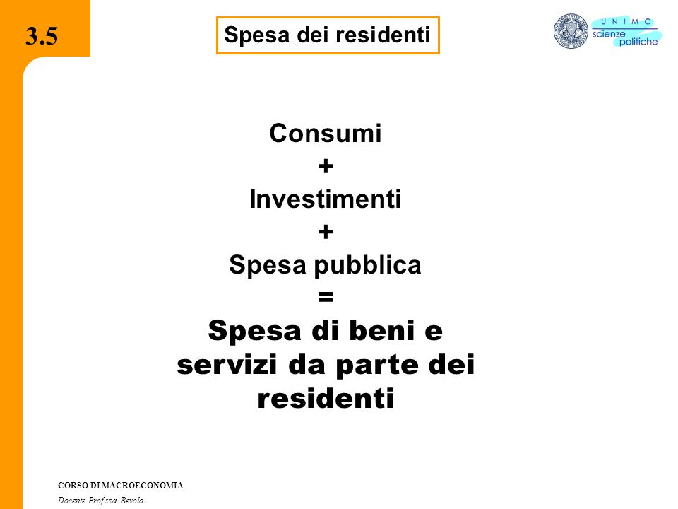 Spesa di beni e servizi da parte dei residenti