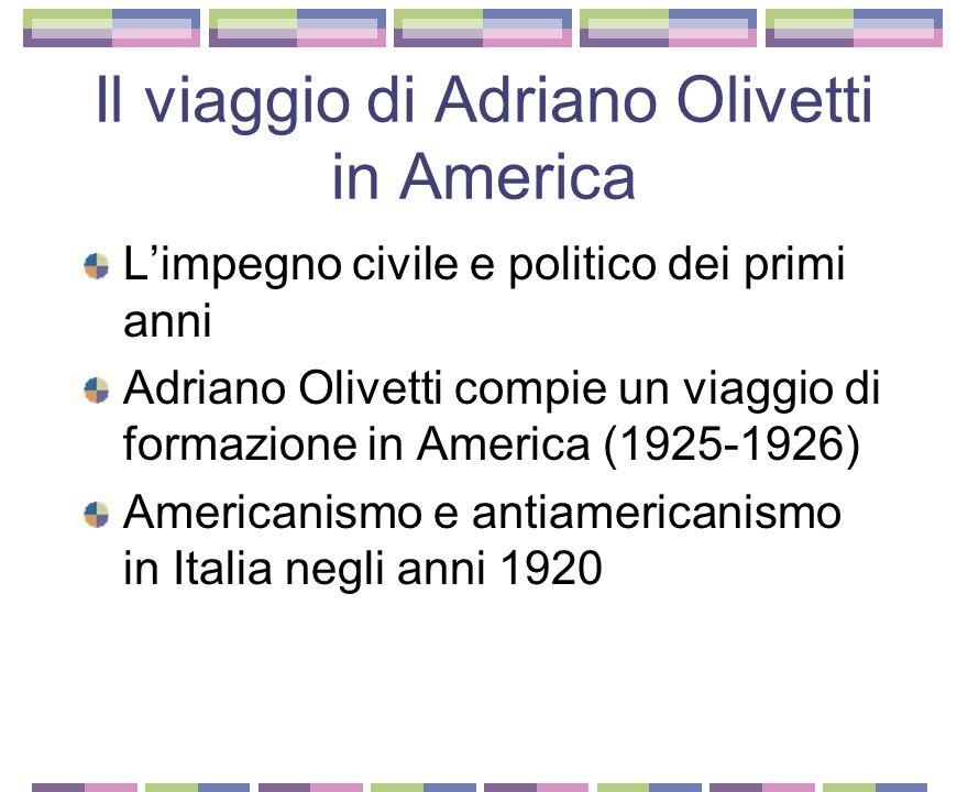 Il viaggio di Adriano Olivetti in America