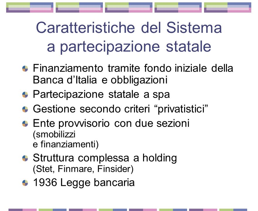 Caratteristiche del Sistema a partecipazione statale