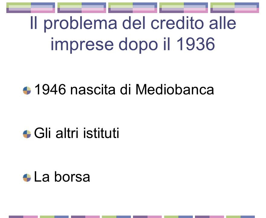 Il problema del credito alle imprese dopo il 1936