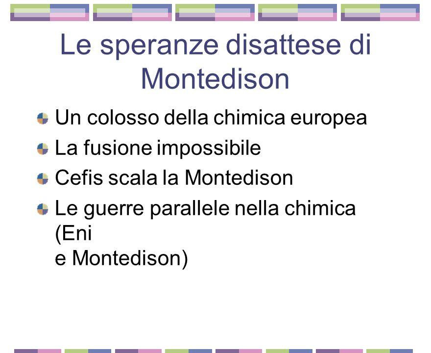 Le speranze disattese di Montedison