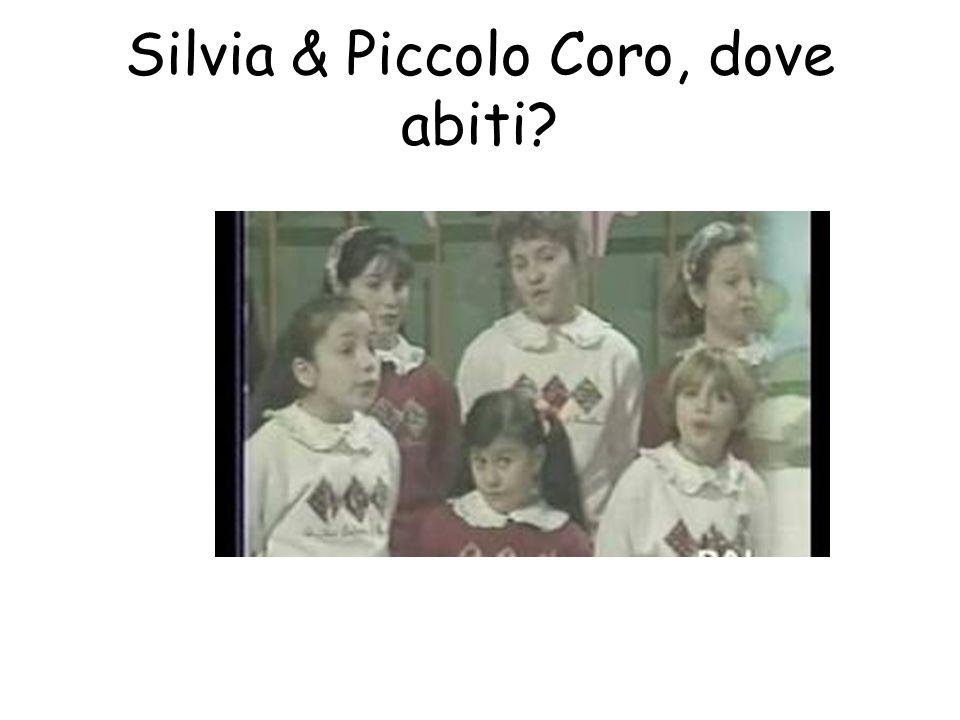 Silvia & Piccolo Coro, dove abiti