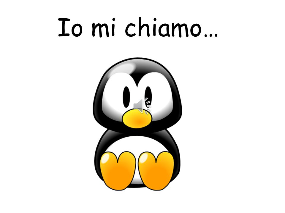 Io mi chiamo… Pupils can choose a name for the penguin.