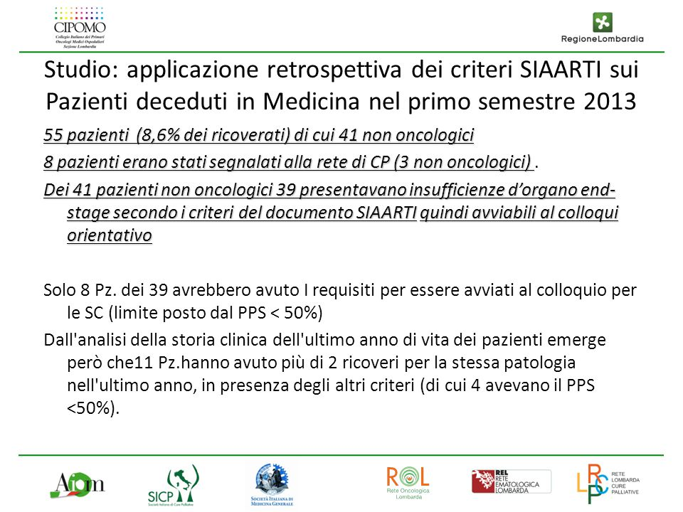 Studio: applicazione retrospettiva dei criteri SIAARTI sui Pazienti deceduti in Medicina nel primo semestre 2013