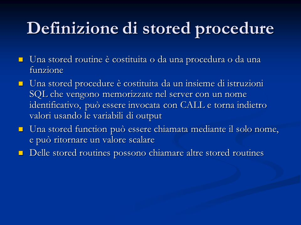Definizione di stored procedure